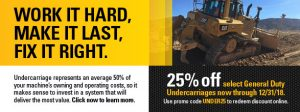 25% OFF Select General Duty Undercarrage