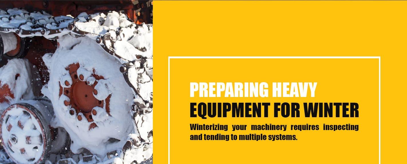 Preparing Heavy Equipment for Winter