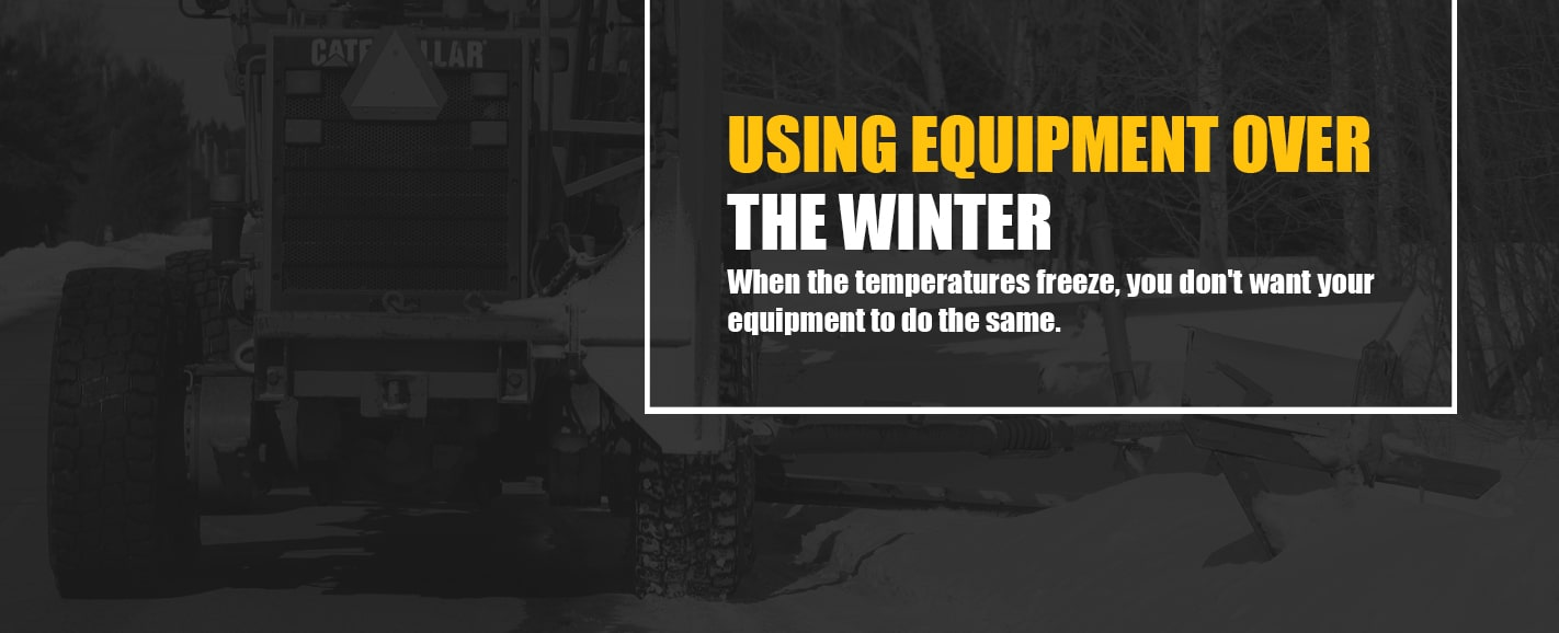Using Heavy Equipment During the Winter